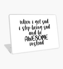 Be Awesome Instead Laptop Skin