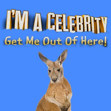 I'm a Celebrity  by MworldTee