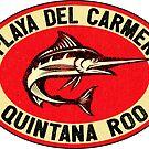 Playa Del Carmen Mexico Marlin Fishing Beach Ocean Quintana Roo by MyHandmadeSigns