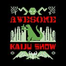 Awesome Kaiju Show by awesomesunday