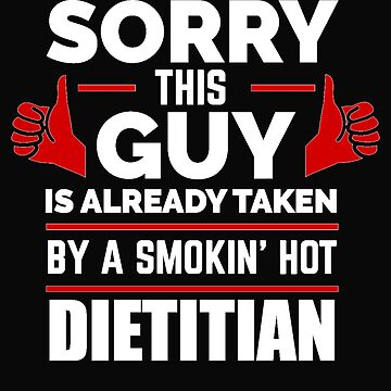 Sorry Guy Already taken by hot Dietitian Nutritionist by losttribe