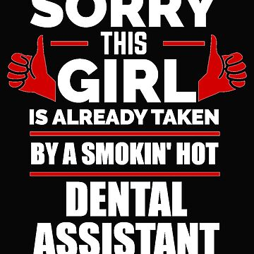 Sorry Girl Already taken by hot Dental Assistant by losttribe