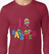 """Easter """"I Love Easter"""" Long Sleeve T-Shirt"""