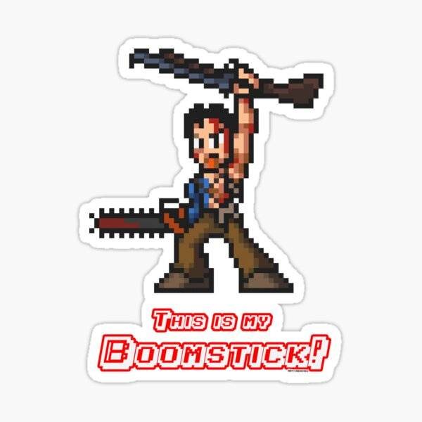 This is my Boomstick! Sticker