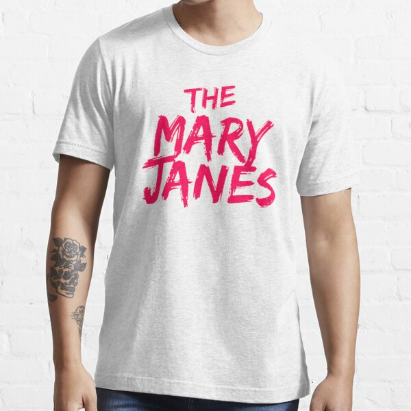 The Mary Janes Essential T-Shirt