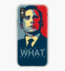 Michael Scott - That's What She Said iPhone Case