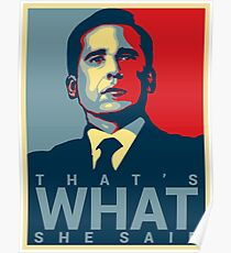 Michael Scott - That's What She Said Poster