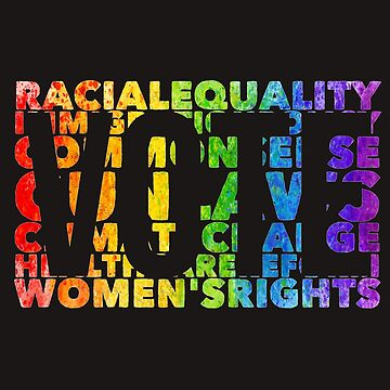 Political Funny Shirt Racial Equality Vote Women's Right Tee  by arnaldog