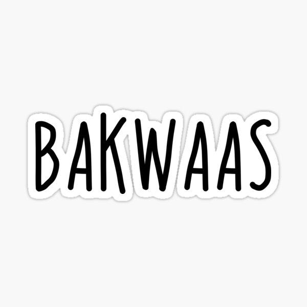 Bakwaas Sticker