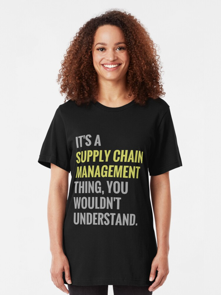 Supply Chain Management Funny Gift Idea Business Marketing Industrial  Engineer   Slim Fit T-Shirt