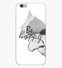 Floral Be Happy  iPhone Case