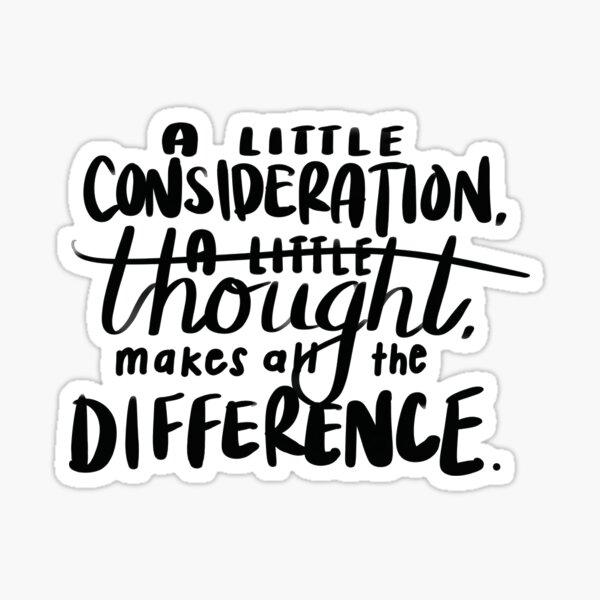 A Little Consideration... - Eeyore Sticker