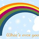 What's Over Your Rainbow? by Pamela Maxwell