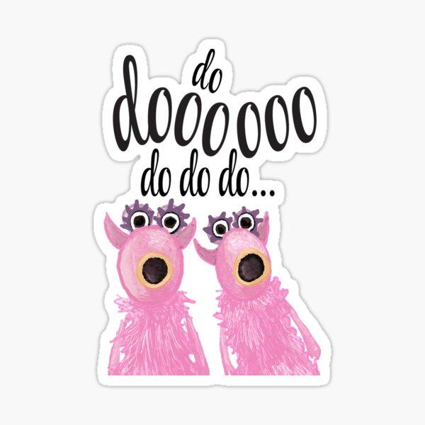 Do Dooo Do Do Do - Muppets  Sticker