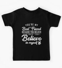 you are my best friend Kids Tee