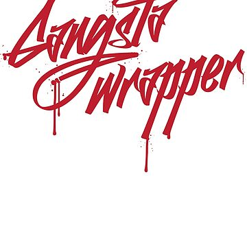 Gangsta Wrapper graffiti style word play Christmas  by e2productions