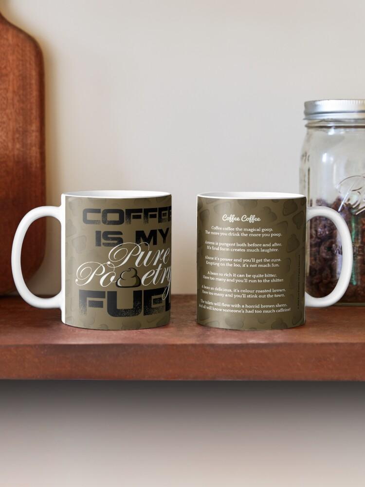 Alternate view of Coffee is My Pure Pooetry Fuel Mug
