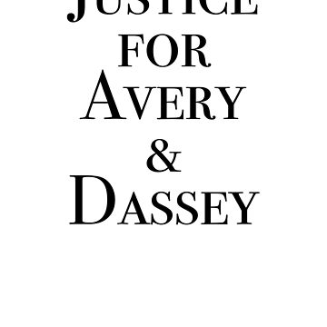 Justice for Avery & Dassey by imnotanumber