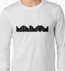 minimum. Long Sleeve T-Shirt