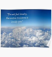 Do not feel lonely, the entire Universe is inside you Poster