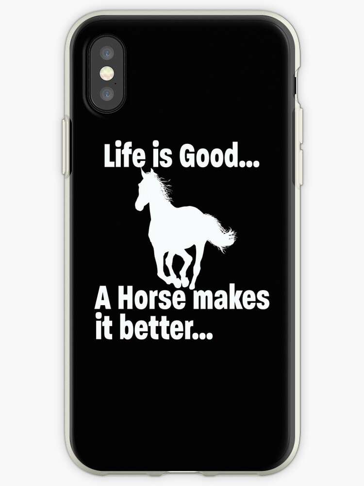 'Horse Funny Design - Life Is Good A Horse Makes It Better' iPhone Case by  kudostees