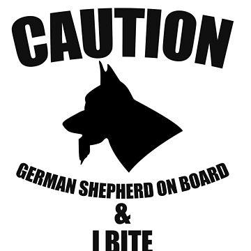 Caution German Shepherd on board & I bite by Faba188