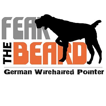Fear the bear German wirehaired pointer by Faba188