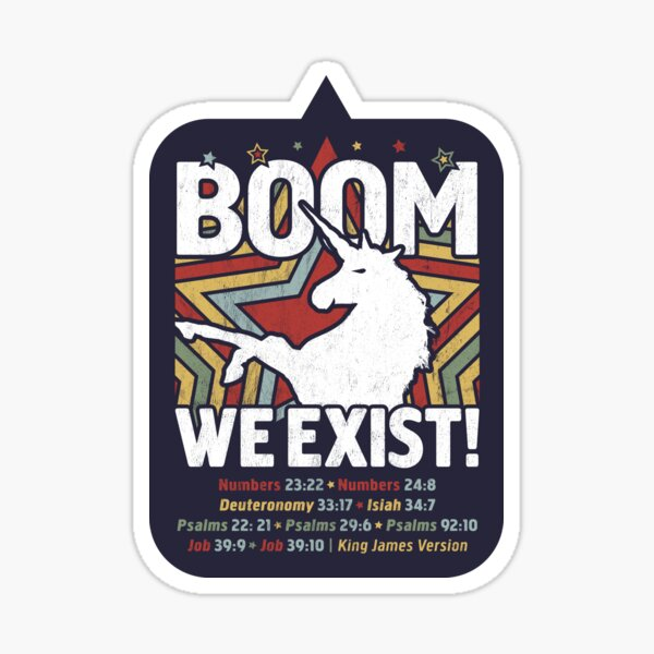BOOM - WE EXIST! Unicorn Design with Bible Verses Sticker