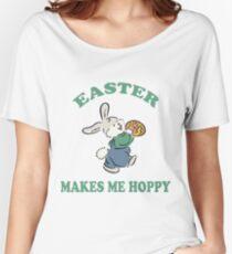 "Easter ""Easter Makes Me Hoppy"" Women's Relaxed Fit T-Shirt"