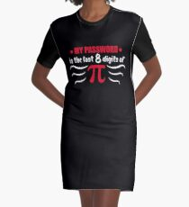 Math Symbol My Password is the last 8 digits of PI - Gift Idea Graphic T-Shirt Dress