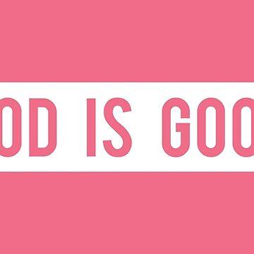 God is Good by Lightfield