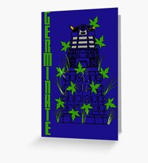 Germinate - Dr Who Greeting Card