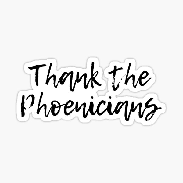Thank the Phoenicians - Florida Theme Park Attraction Sticker