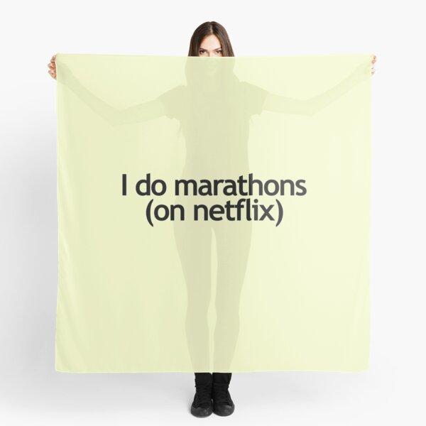 I Do Marathons - Netflix Scarf