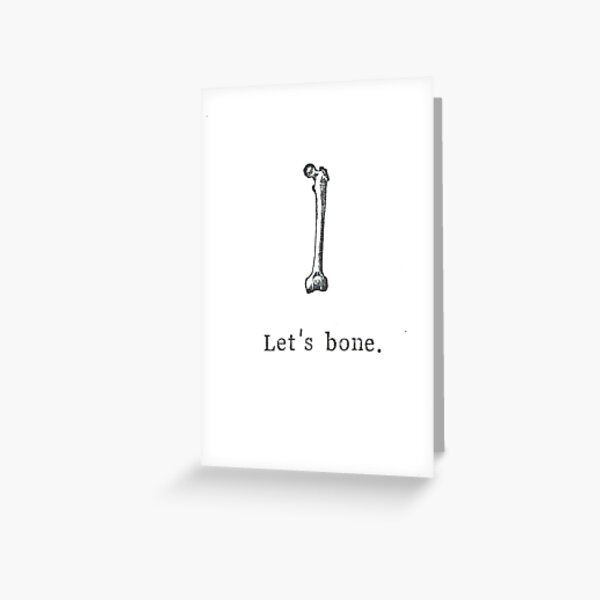 Let's Bone Greeting Card