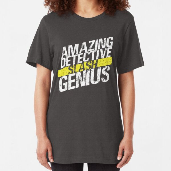 Amazing Detective SLASH Genius Slim Fit T-Shirt