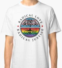 LGBTQ Radical Love/Radical Justice  Classic T-Shirt
