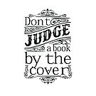 Do Not Judge by the Cover by kj dePace'