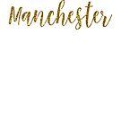 Manchester Gold United Kingdom by TrevelyanPrints