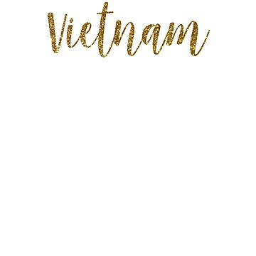 Vietnam Gold Vietnam by TrevelyanPrints