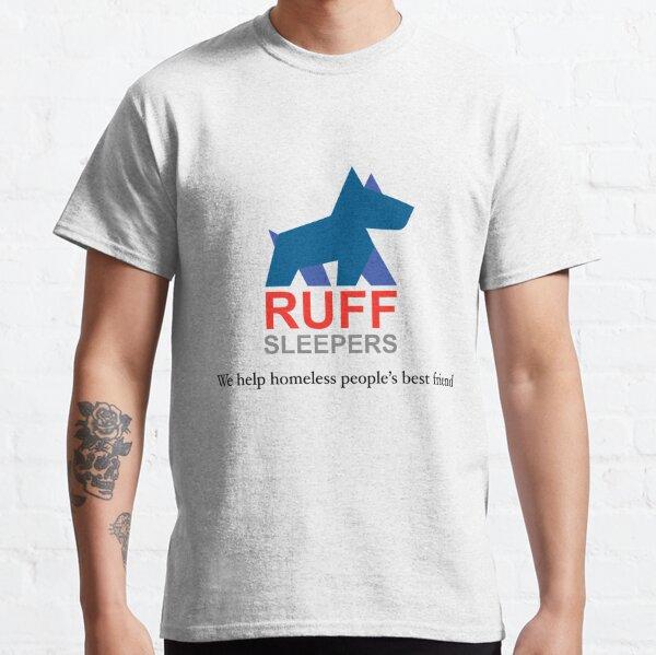 Ruff Sleepers HPBF Classic T-Shirt