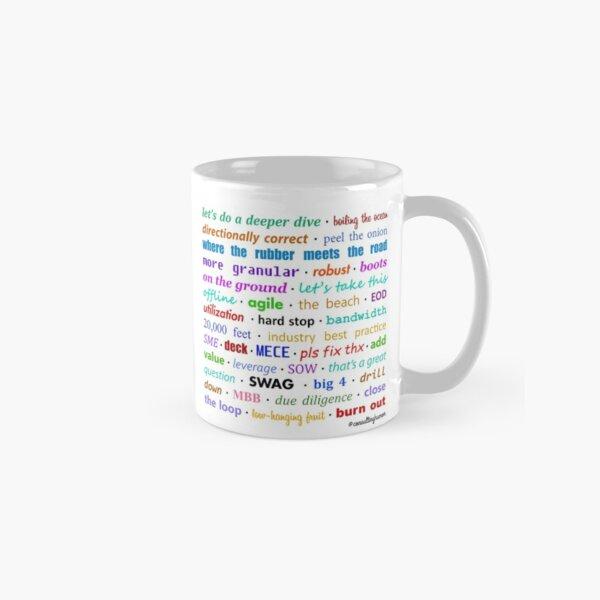 Consultant-speak Version 1 Classic Mug