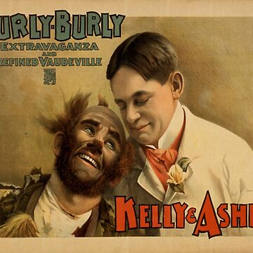 Vintage poster - Hurly Burly Extravaganza and Refined Vaudeville by mosfunky