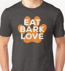 Eat Bark Love Dog Paw Print Orange Ivory Positive Message Unisex T-Shirt