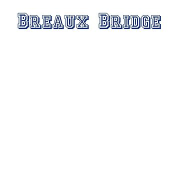 Breaux Bridge by CreativeTs