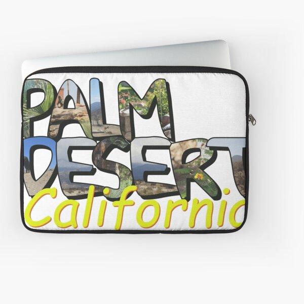 Big Letter Palm Desert California Laptop Sleeve