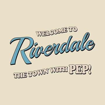 Riverdale Town Slogan by mostlytank