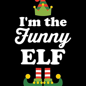 I'm the Funny Elf by VomHaus
