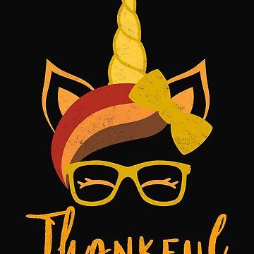 Funny Unicorn T-Shirt Girls Thanksgiving Thankful Nerd Shirt by arnaldog