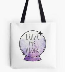 Leave me alone. Tote Bag